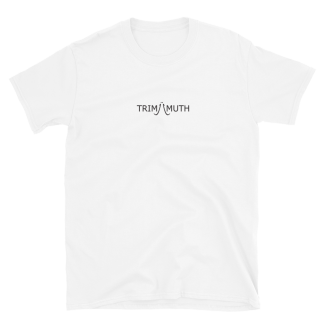 Trimamuth White Unisex T-shirt